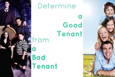 Good Tenant Bad Tenant
